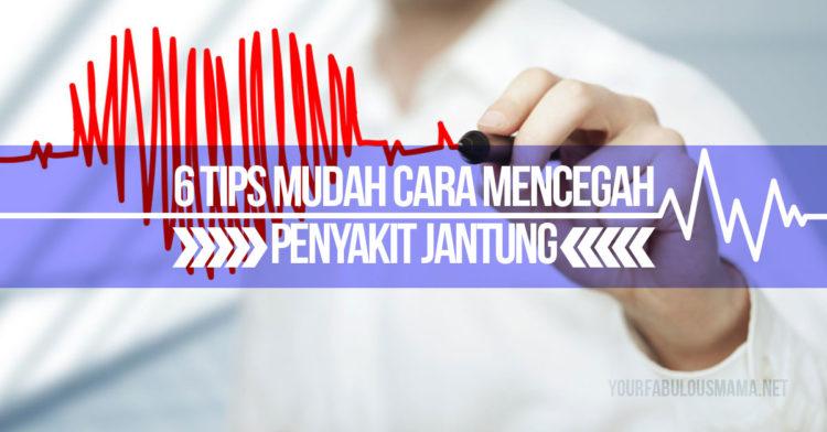 6 Tips Mudah Cara Mencegah Masalah Jantung