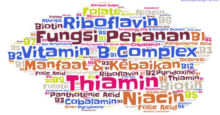 Kenali Vitamin B Complex – Jenis, Fungsi dan Manfaatnya