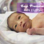 Bayi Pramatang Ada 2 Umur ~ Amazing kan?