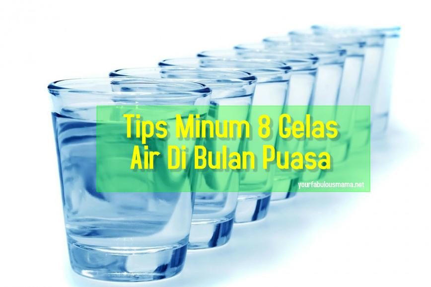 tips minum air banyak ketika berpuasa
