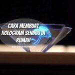 Cara Buat Hologram 3D Guna Telefon Pintar Untuk Hiburan Anak-anak