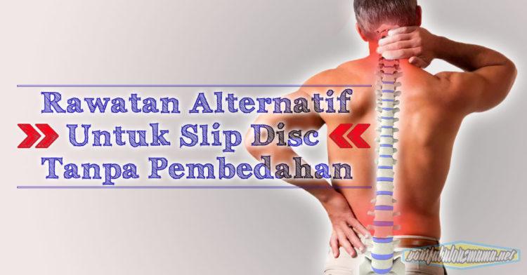 Rawatan Alternatif Untuk Slip Disc Tanpa Pembedahan