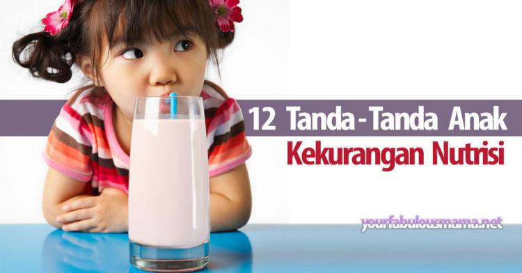 Tanda-tanda anak kekurangan nutrisi