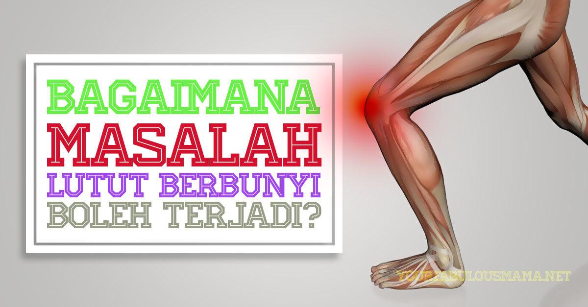 masalah sendi lutut berbunyi