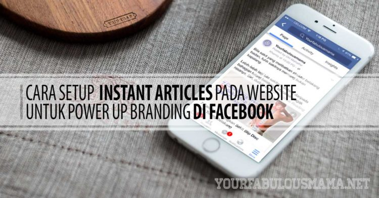 Cara Setup Instant Articles Pada Website
