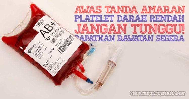 Awas Tanda-tanda Platelet Darah Rendah: Ketahui Punca dan Rawatan Untuk Mengatasinya