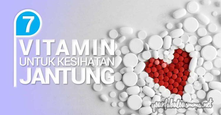 7 Vitamin Untuk Kesihatan Jantung
