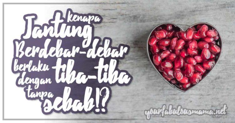 Jantung Berdebar Tanpa Sebab