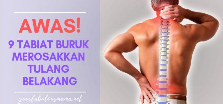 Awas! 9 Tabiat Buruk Menyebabkan Sakit Tulang Belakang Yang Biasa Kita Buat