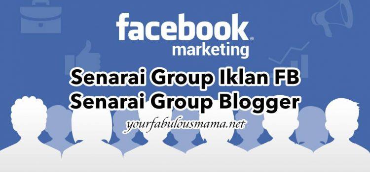 Senarai Group Iklan FB & Senarai Group Blogger