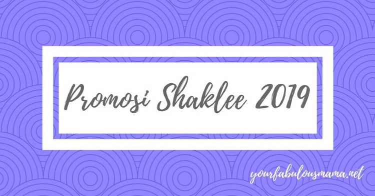 Promosi Shaklee 2019