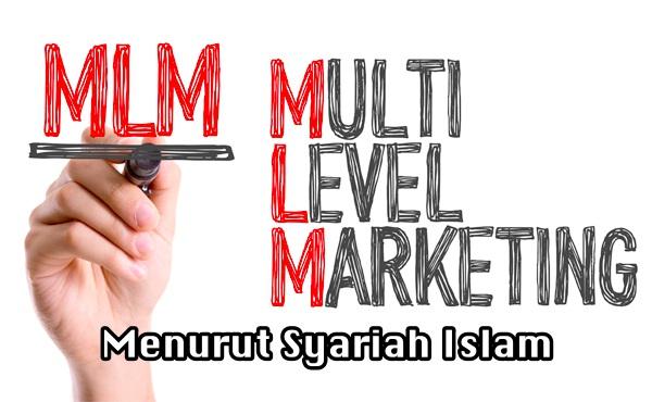 Multi Level Marketing MLM Menurut Syariah Islam Yang Ramai Terlepas Pandang