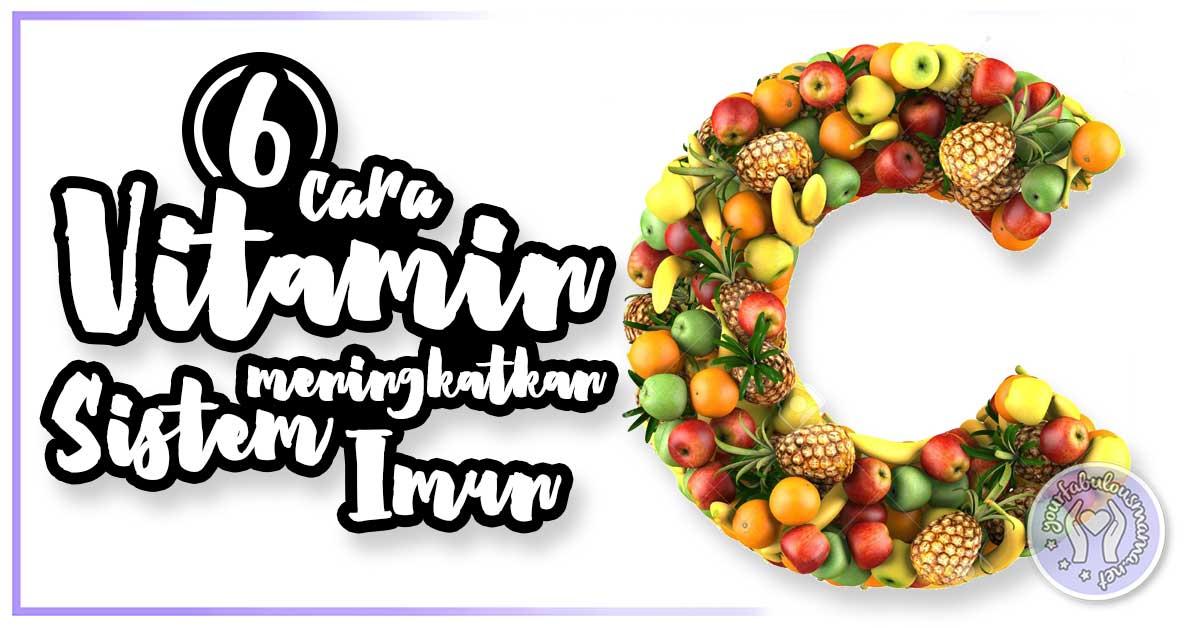 Vitamin C Meningkatkan Sistem Imun