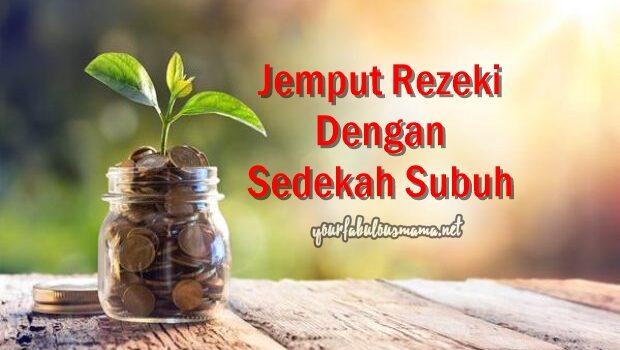 Amalkan Sedekah Subuh Hatta RM1. Salah Satu Cara Menjemput Rezeki!