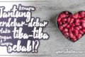 Kenapa Jantung Berdebar Tanpa Sebab Boleh Berlaku Dengan Tiba-Tiba?